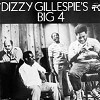 Dizzy Gillespie - Dizzy's Big 4 -  Vinyl Test Pressing