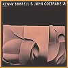 Kenny Burrell And John Coltrane - Kenny Burrell & John Coltrane -  Vinyl Test Pressing