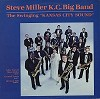 Steve Miller K.C.Big Band - The Swinging 'Kansas City Sound' -  Preowned Vinyl Record