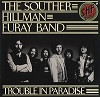 The Souther, Hillman, Furay Band - Trouble In Paradise -  Preowned Vinyl Record