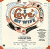 Original Cast Recording - I Love My Wife -  Sealed Out-of-Print Vinyl Record