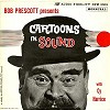 Cy Harrice - Bob Prescott Presents Cartoons In Sound -  Preowned Vinyl Record
