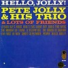 The Pete Jolly Trio - Hello Jolly/m - -  Preowned Vinyl Record
