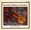 Various Artists - Scottish Fiddlers To The Fore -  Preowned Vinyl Record