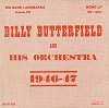 Billy Butterfield and His Orch. - 1946-47 -  Preowned Vinyl Record