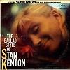 Stan Kenton - The Ballad Style Of/m - - -  Preowned Vinyl Record