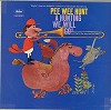 Pee Wee Hunt - A Hunting We Will Go -  Preowned Vinyl Record