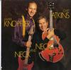 Chet Atkins & Mark Knopfler - Neck and Neck -  Preowned Vinyl Record