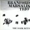 Branford Marsalis Trio - The Dark Keys -  Preowned Vinyl Record