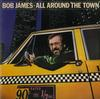 Bob James - All Around The Town -  Preowned Vinyl Record