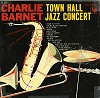 Charlie Barnet - Town Hall Jazz Concert -  Preowned Vinyl Record