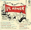 Original Cast Recording - Li'l Abner -  Sealed Out-of-Print Vinyl Record