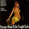Various Artists - Escape Music To Be Caught Up In -  Preowned Vinyl Record