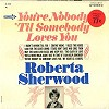 Roberta Sherwood - You're Nobody 'Til Somebody Loves You/m - -  Preowned Vinyl Record