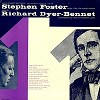 Richard Dyer-Bennet - Sings Stephen Foster -  Preowned Vinyl Record