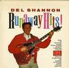 Del Shannon - Runaway Hits! -  Preowned Vinyl Record