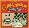 Various Artists - Girl Group Super Hits -  Preowned Vinyl Record