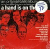 Original Cast Recording - A Hand Is On The Gate -  Sealed Out-of-Print Vinyl Record
