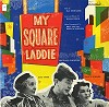 Original Cast Recording - My Square Laddie -  Sealed Out-of-Print Vinyl Record