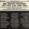 Various Artists - Big Band Themes On The Air (1932-46) (2 LPs) -  Preowned Vinyl Record