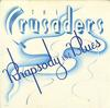 The Crusaders - Rhapsody and Blues -  Preowned Vinyl Record