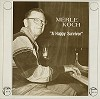 Merle Koch - A Happy Survivor -  Preowned Vinyl Record