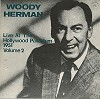 Woody Herman - Live At The Hollywood Palladium 1951 Vol.2 -  Preowned Vinyl Record