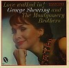 George Shearing and The Montgomery Brothers - Love Walked In -  Preowned Vinyl Record
