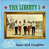 The Liberty 5 - Tears and Laughter/m - - -  Preowned Vinyl Record