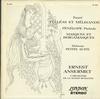 Ansermet, L'orch. De la Suisse Romande - Faure: Pelleas Et Melisande; Debussy: Petite Suite ETC. -  Preowned Vinyl Record