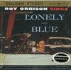 Roy Orbison - Sings Lonely And Blue -  Preowned Vinyl Record