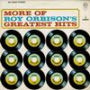 Roy Orbison - More Of Roy Orbison's Greatest Hits -  Preowned Vinyl Record