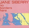 Jane Siberry - No Borders Here -  Preowned Vinyl Record