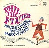 Original Cast Recording - Phil The Fluter -  Sealed Out-of-Print Vinyl Record