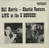 Bill Harris and Charlie Ventura - Live At The 3 Deuces! -  Sealed Out-of-Print Vinyl Record
