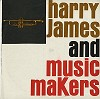 Harry James - Harry James And Music Makers -  Preowned Vinyl Record