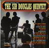 Sir Douglas Quintet - The Best Of The Sir Douglas Quintet -  Preowned Vinyl Record