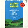 Original Cast Album - A Time For Singing -  Sealed Out-of-Print Vinyl Record