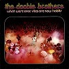 The Doobie Brothers - What Were Once Vices Are Now Habits -  Preowned Vinyl Record