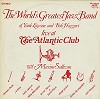 The World's Greatest Jazzband Of Yank Lawson and Bob Haggart - The World's Greatest Jazz Band Live At The Atlantic Club -  Preowned Vinyl Record