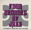 Various Artists - Four Decades Of Jazz - A Musical History Of Xanadu (2LPs) -  Preowned Vinyl Record