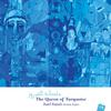 Basel Rajoub - The Queen of Turquoise -  FLAC 44kHz/24bit Download