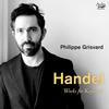 Philippe Grisvard - Handel: Works for keyboard -  FLAC 96kHz/24bit Download