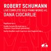 R. Schumann: Complete Solo Piano Works, Vol. 1 - Papillons, Gro?e Sonate S-Moll, Op. 11 & Sechs Studien nach Capricen von Paganini, Op. 3