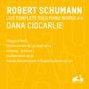 R. Schumann: Complete Solo Piano Works, Vol. 4 - Blumenstu?ck, Op. 19, Klaviersonate Nr. 3 F-Moll, Op. 14, Sieben Klavierstu?cke in Fughettenform, Op. 126, Allegro H-Moll & Anhang. Scherzo I