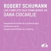 R. Schumann: Complete Solo Piano Works, Vol. 6 - Symphonische Etüden, Op. 13 (Fassung 1837), Waldszenen, Op. 82 & Symphonische Etüden, Op. 13 (Anhang)