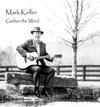 Mark Keller - Gather the Wind