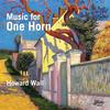 Howard Wall - Music for One Horn -  FLAC 96kHz/24bit Download