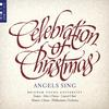 BYU Combined Choirs - Celebration of Christmas: Angels Sing (Live) -  FLAC 96kHz/24bit Download