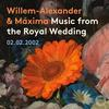 Various Artists - Music from the Royal Wedding -  FLAC 96kHz/24bit Download